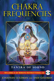 chakra frequencies tantra of sound amazon co uk jonathan