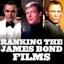 james bond film when is it out james bond films ranking the best and worst
