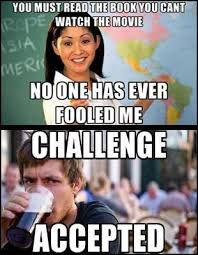 Challenge Excepted Meme - 38 best challenge accepted images on pinterest funny pics ha ha