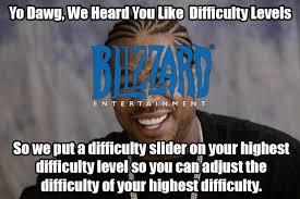 Diablo Meme - reaper of souls difficulty levels diablo know your meme