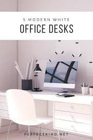 Office Table White Png Modern White Office Desk With Drawers Perfect Kind
