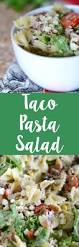 taco pasta salad the grant life