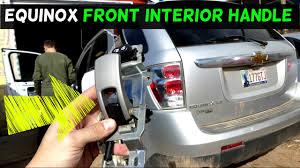 2006 Chevy Hhr Interior Door Handle Chevrolet Equinox Front Interior Inner Door Handle Removal
