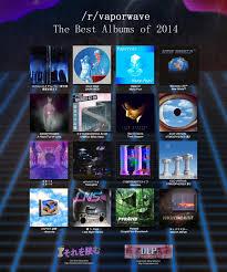 top 5 essential vaporwave albums vaporwave important links