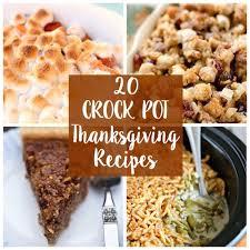 20 crock pot thanksgiving recipes crock pot crock and thanksgiving