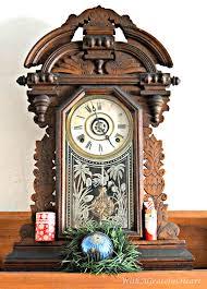 beautiful clocks with a grateful heart my grand father u0027s clocks