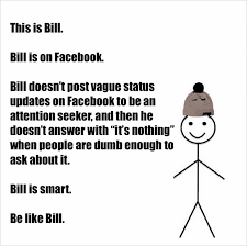 Meme Pics For Facebook - everyone who uses facebook needs to be like bill right now