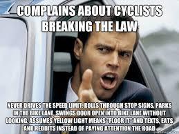 Stop Breaking The Law Meme - asshole driver memes quickmeme
