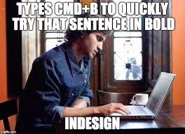 Graphic Design Meme - graphic design problems imgflip