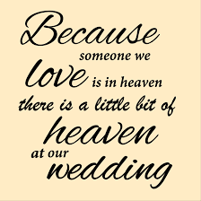 Wedding Quotes Png Auburn Black Designs Because Someone We Love Wedding Quote