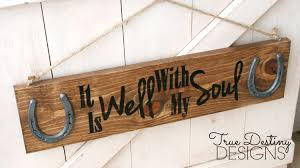 wood horseshoe sign it is well with my soul distressed rustic