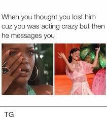 Crazy Meme Girl - 25 best memes about lost him lost him memes