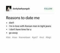 Reasons To Date Me Meme - kpop ruined my life k pop amino
