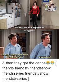 Joey Friends Meme - co06 co oh my god what happened dailyfriendscaps 4x02 new yor