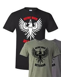 Memes T Shirts - meme war veteran zepp tees controlling the memes of production