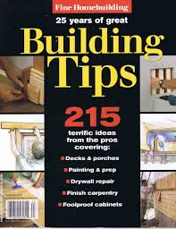 fine homebuilding 25 yrs of great building tips 215 terrific
