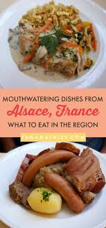 lorraine cuisine a lesson in alsatian cuisine flavors from tanama tales