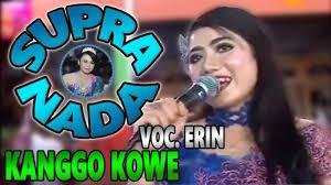 free download mp3 supra nada edan turun kanggo kowe supra nada voc erin dangdut koplo terbaru youtube