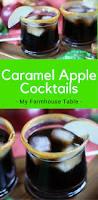 caramel apple cocktail my farmhouse table