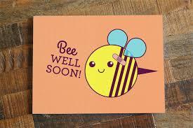get well soon cards get well soon card bee well soon bee pun card