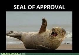 Approved Meme - image internet memes seal of approval jpg cawiki fandom