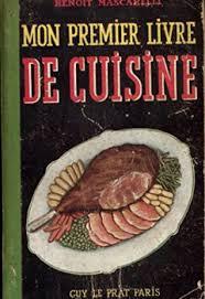 bon livre de cuisine télécharger benoît mascarelli mon premier livre de cuisine la