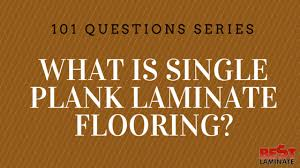 what is single plank laminate flooring