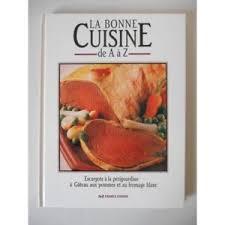 la bonne cuisine de a à z la bonne cuisine de a à z n4 coll réf37596 ebay
