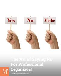 how saying no benefits your professional organizing business