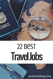 travel careers images 95 best travel jobs images travel hacks travel jpg