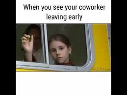 Early Internet Memes - best early internet memes when you see your coworker leaving work