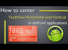 android center text how to center textview horizontally and vertically