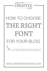join the creative side how to choose the right font for your blog