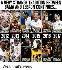 Lebron Finals Meme - a very strange tradition between bama and lebron continues bama wins