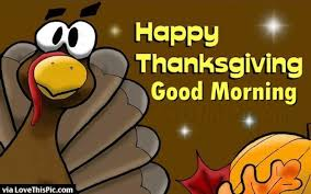morning happy thanksgiving quotes pictures and images for