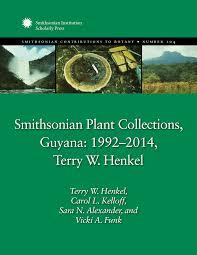 smithsonian plant collections guyana 1992 2014 terry w henkel