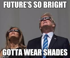Meme Shades - future s so bright gotta wear shades meme