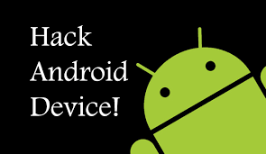 how to hack any on android how to hack any android phone how to hack any android phone