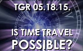 is it possible to time travel images Is time travel possible or purely fiction jpg
