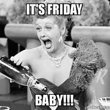 Finally Friday Meme - it s finally friday have a great weekend join us at painting with
