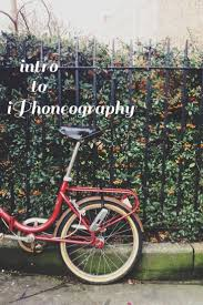77 best iphone photography tips images on pinterest mobile