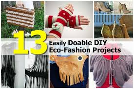 13 easily doable diy eco fashion projects