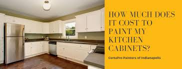 painting my wood kitchen cabinets how much does it cost to paint my kitchen cabinets