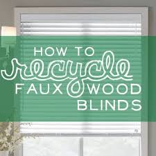How To Measure For Faux Wood Blinds Can You Recycle Blinds How To Recycle Blinds
