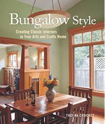 bungalow home interiors living in the arts and crafts style your complete
