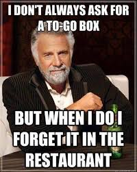 Restaurant Memes - restaurant memes late guests to go boxes and calling out sick