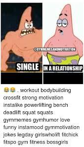 Single Relationship Memes - single gym memes memes pics 2018