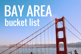 the complete bay area bucket list all the best things to do in