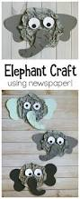 elephant craft for kids using crumpled newspaper buggy and buddy