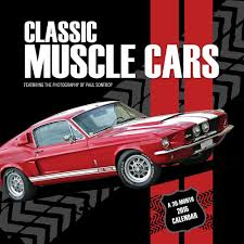 2015 Muscle Cars - classic muscle cars 2015 wall calendar 9781771540537